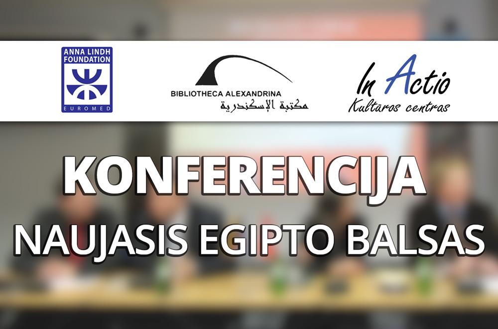 """Konferencija """"Naujasis Egipto Balsas"""""""