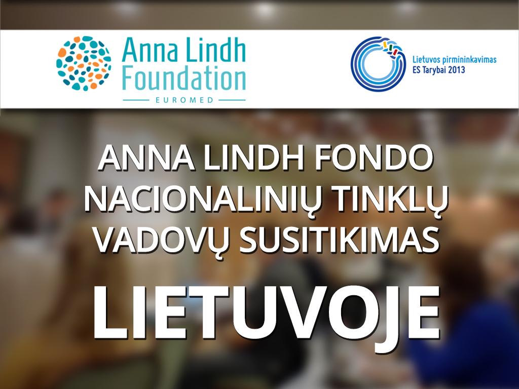 Anna Lindh Fondo nacionalinių tinklų vadovų susitikimas Lietuvoje
